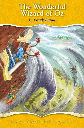 The Wonderful Wizard of Oz - Award Essential Classics 16 (Hardback)