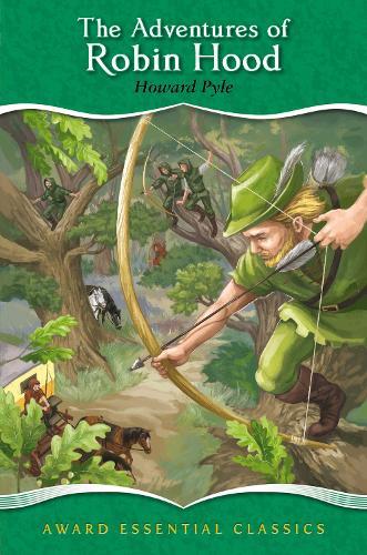 The Adventures of Robin Hood - Award Essential Classics 15 (Hardback)
