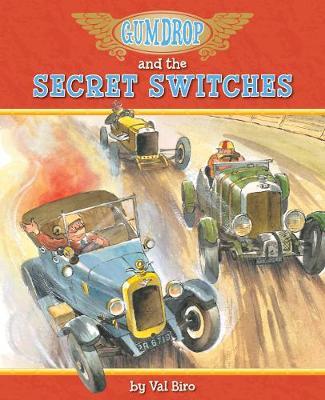 Gumdrop and the Secret Switches - Gumdrop (Paperback)