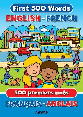 First 500 Words English - French - First Words 3 (Hardback)