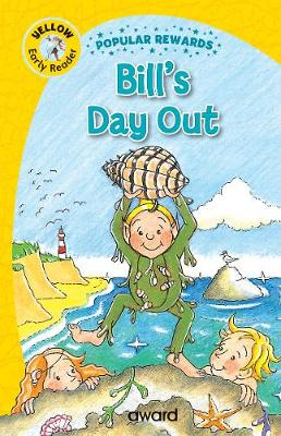 Bill's Day Out - Popular Rewards Early Readers (Hardback)
