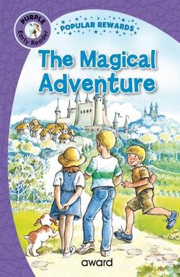 The Magical Adventure - Popular Rewards Early Readers (Hardback)