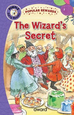 The Wizard's Secret - Popular Rewards Early Readers (Hardback)