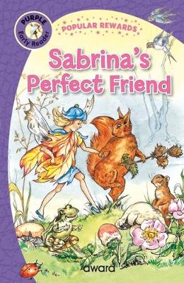 Bryony's Perfect Friend - Popular Rewards Early Readers (Hardback)