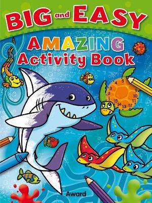 Amazing Activity Book - Big & Easy (Paperback)