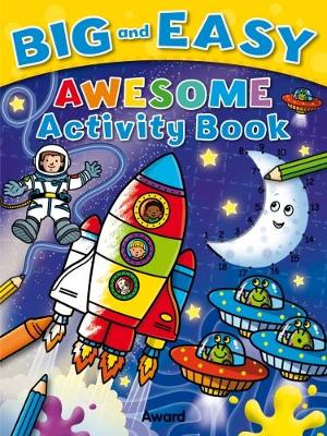 Awesome Activity Book - Big & Easy (Paperback)