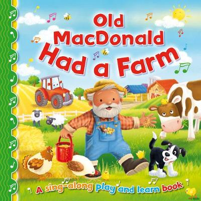 Old Macdonald Had a Farm - Sing-Along Play and Learn 1 (Hardback)