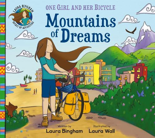 Mountains of Dreams - One Girl and Her Bicycle (Paperback)