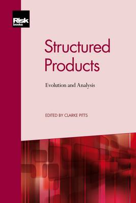 Structured Products: Evolution and Analysis (Paperback)