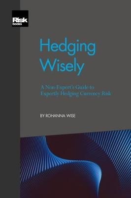 Hedging Wisely (Paperback)