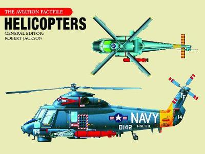 Helicopters - Aviation Fact File (Hardback)