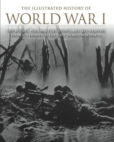 The Illustrated History of WWI (Hardback)