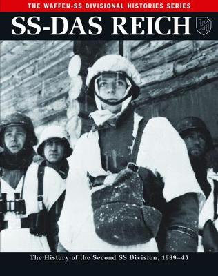 Ss: Das Reich: The History of the Second Ss Division 1933-45 - The Waffen SS Divisional Histories Series (Paperback)
