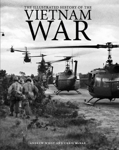 The Illustrated History of the Vietnam War (Hardback)