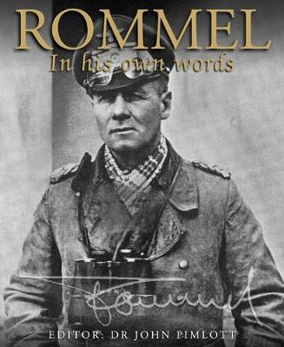 Rommel: In His Own Words (Paperback)