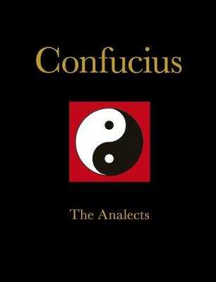 Confucius: The Analects - Chinese Bound (Hardback)