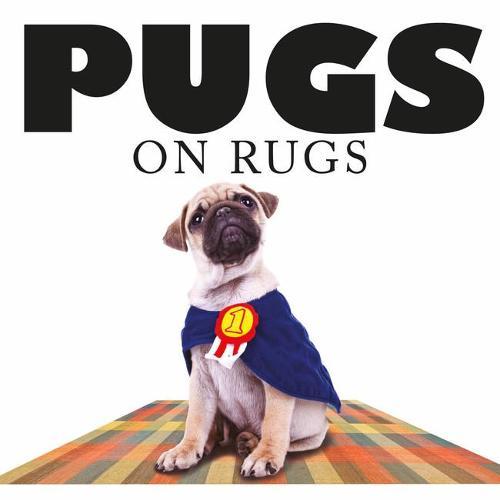 Pugs on Rugs (Hardback)