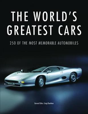 The World's Greatest Cars: 250 of the most memorable automobiles (Paperback)