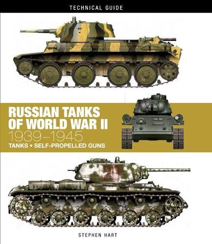 Russian Tanks of World War II: 1939-1945 - Technical Guides (Hardback)
