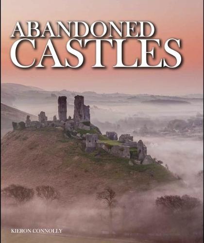 Abandoned Castles - Abandoned (Hardback)