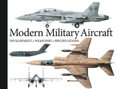 Modern Military Aircraft: Development, Weaponry, Specifications - Landscape Pocket (Paperback)