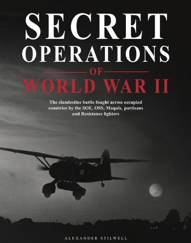 Secret Operations of World War II (Hardback)