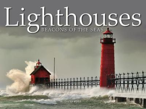 Lighthouses: Beacons of the Seas (Hardback)
