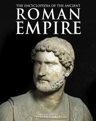 The Encyclopedia of the Ancient Roman Empire (Paperback)