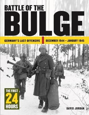 Battle of the Bulge: The First 24 Hours - 24 Hours (Hardback)