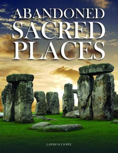 Abandoned Sacred Places - Abandoned (Hardback)