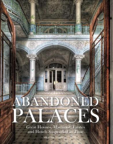 Abandoned Palaces - Abandoned (Hardback)