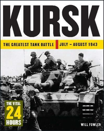 Kursk: The Vital 24 Hours - 24 Hours (Hardback)