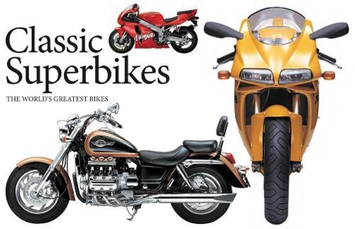 Classic Superbikes: The World's Greatest Bikes - Landscape Pocket (Paperback)