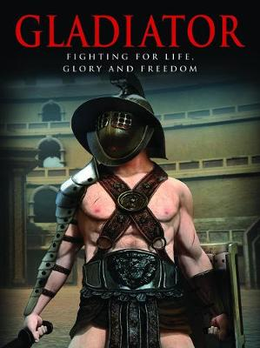 Gladiator: Fighting for Life, Glory and Freedom - Landscape History (Hardback)