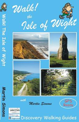Walk! The Isle of Wight (Paperback)