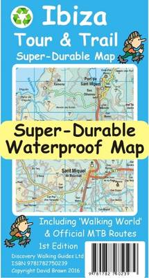 Ibiza Tour and Trail Super Durable Map (Sheet map, folded)