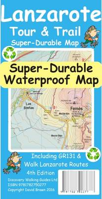Lanzarote Tour & Trail Super-Durable Map (Sheet map, folded)