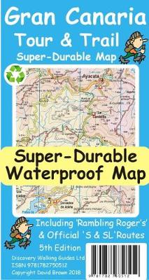 Gran Canaria Tour & Trail Super-Durable Map 5th edition (Sheet map)