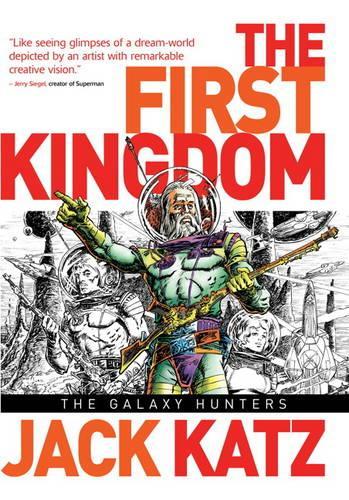 The First Kingdom, Vol 2 The Galaxy Hunters (Hardback)
