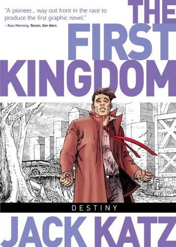 The First Kingdom, Vol 6: Destiny (Hardback)