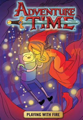 Adventure Time: Playing with Fire v. 1 (Paperback)