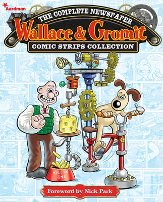 Wallace and Gromit: The Complete Newspaper Strips, Vol 1 (Hardback)