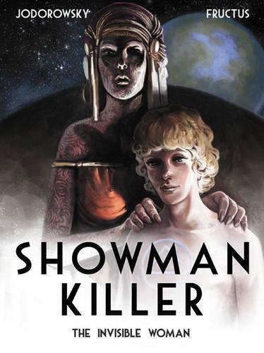 Showman Killer: The Invisible Woman (Hardback)