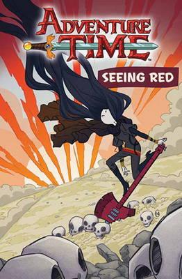 Adventure Time: Seeing Red: OGN v.3 (Paperback)
