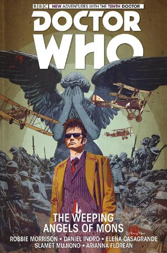 Doctor Who: The Tenth Doctor: The Weeping Angels of Mons (Hardback)