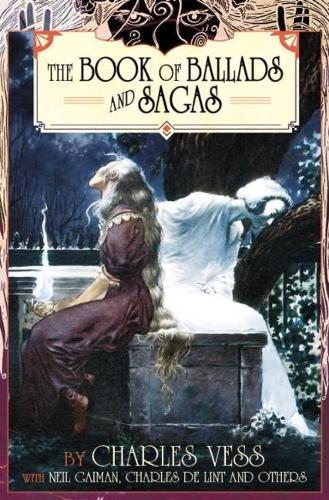 Charles Vess' Book of Ballads (Paperback)