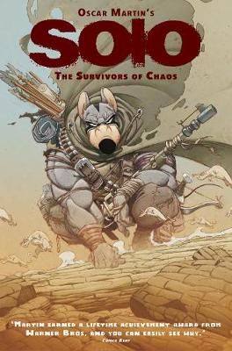 Solo: The Survivors of Chaos Vol. 1 - Solo: The Survivors of Chaos 1 (Hardback)