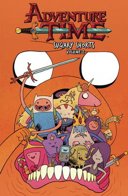 Adventure Time: Sugary Shorts: Vol. 2 (Paperback)