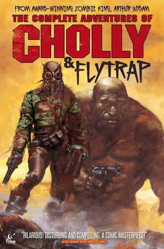 The Adventures of Cholly & Flytrap (Hardback)