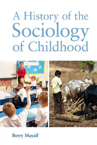A History of the Sociology of Childhood (Paperback)